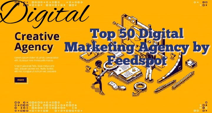 TOP 50 DIGITAL MARKETING AGENCY BY FEEDSPOT