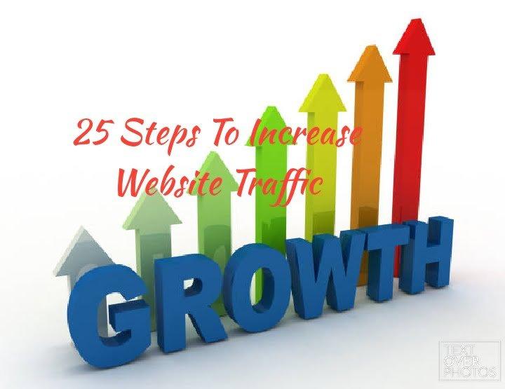 25 Steps To Increase Website Traffic
