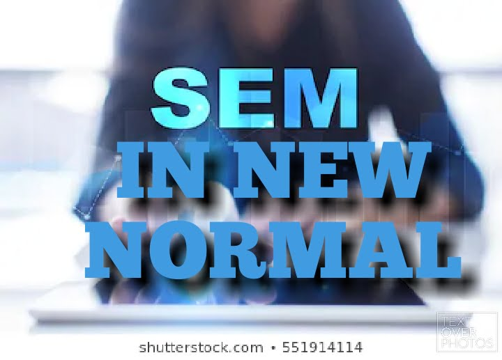 Search engine marketing in new normal