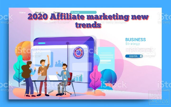 2020 affiliate marketing new trends