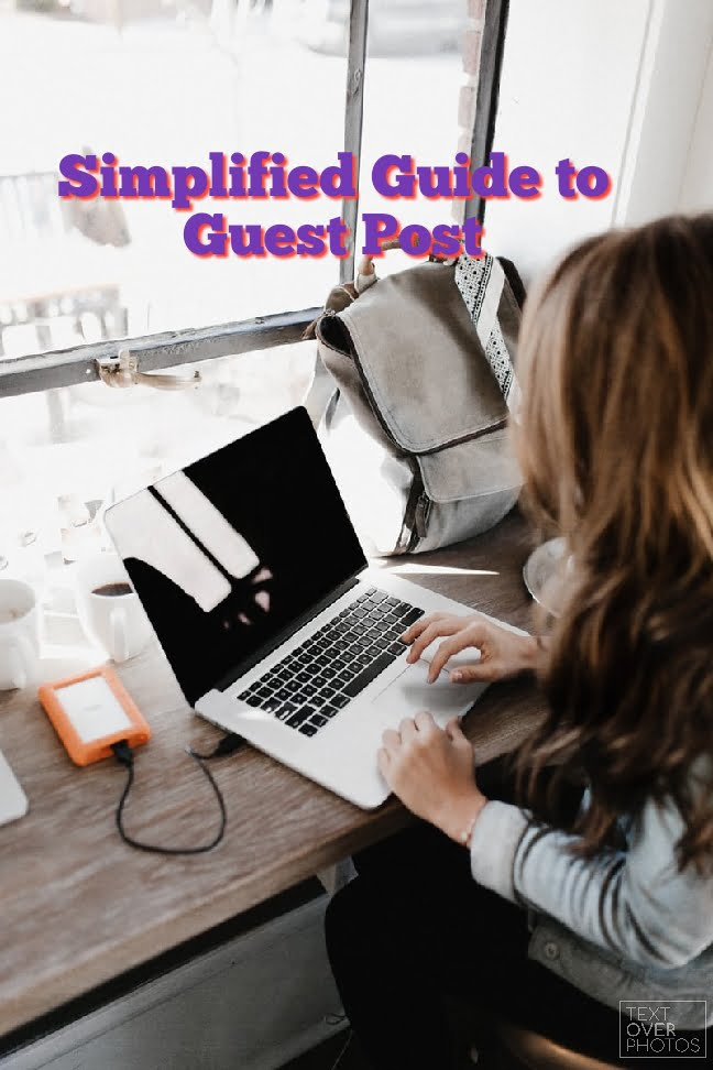 Simplfied guide to guest posting