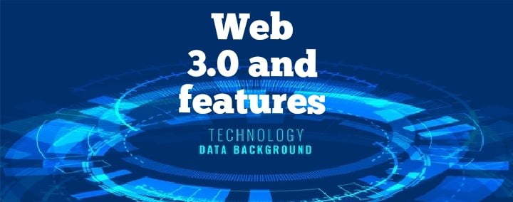 web 3.0 and it's features