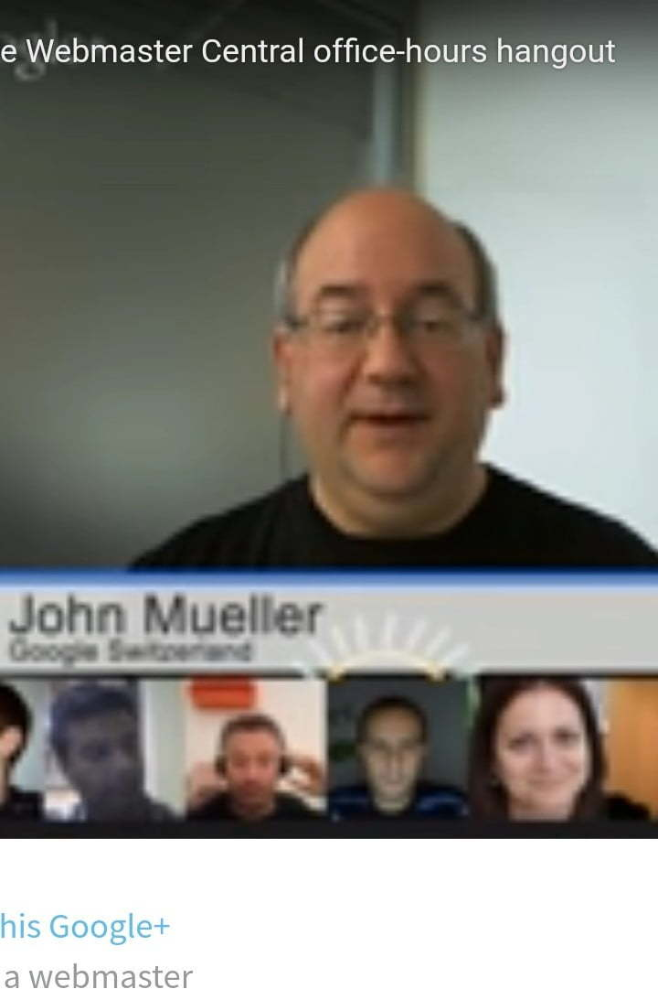 Google plus hangout with John Mueller